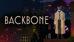 Backbone is an Upcoming Detective-Adventure that is Now On Kickstarter and Set to Release ...