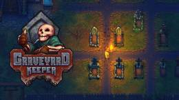 Graveyard Keeper, A New Indie Game Where You Play As A Cemetery Caretaker Releases Gamepla...