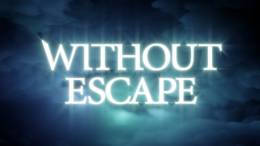 Pass through a Nightmare in the Classic Horror-Inspired World of Without Escape