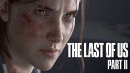 Sony Reveals First Ever Gameplay Footage for The Last of Us Part 2