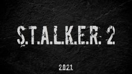 STALKER 2 Re-Announced For a 2021 Release Date