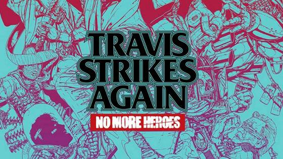 Travis Strikes Again: No More Heroes Launches Exclusively on Nintendo Switch January 2019