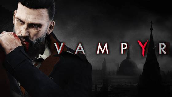 Vampyr Receiving Two New Difficulty Gameplay Modes This Summer